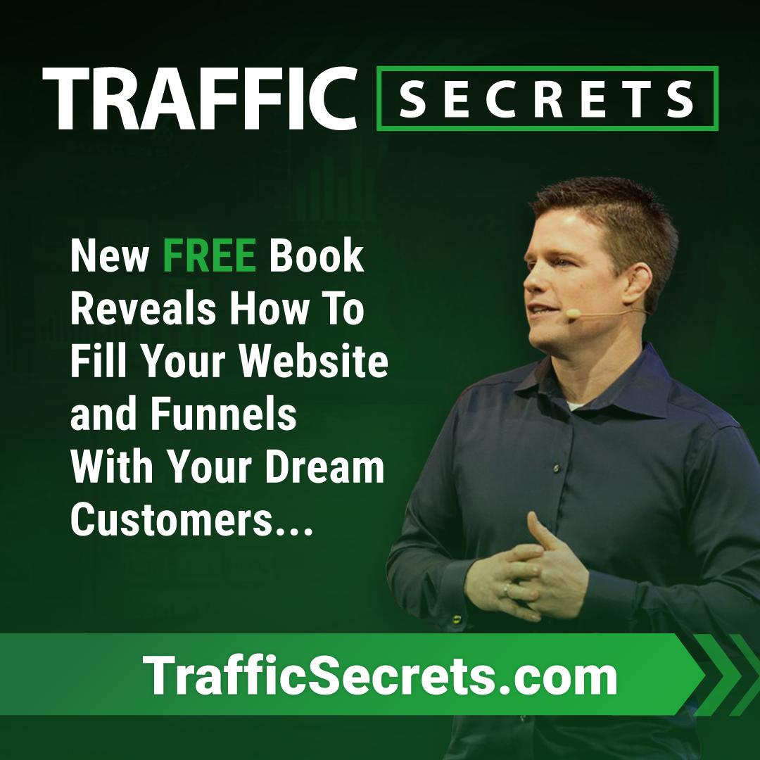 FREE Book - Traffic Secrets - Get Your Copy!