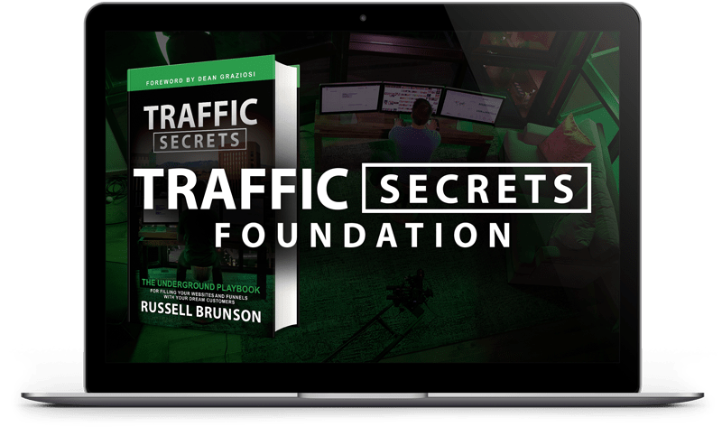 Bonus #1 - Traffic Secrets Foundation